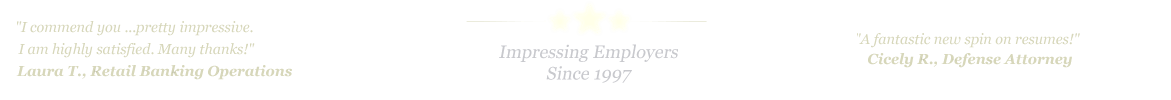 New Braunfels Resume Service... IMPRESSING EMPLOYERS SINCE 1997!